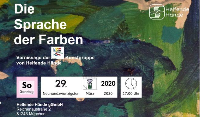 """Einladung zur Vernissage der Kunstgruppe von Helfende Hände: """"Die Sprache der Farben"""" am 29.3.2020"""